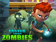 Faster Than Zombies