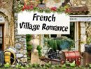 French Village Romance