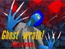 Ghost Wrath